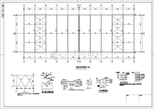 厂房结构设计 轻钢结构厂房 某地单层钢结构厂房结构设计施工图