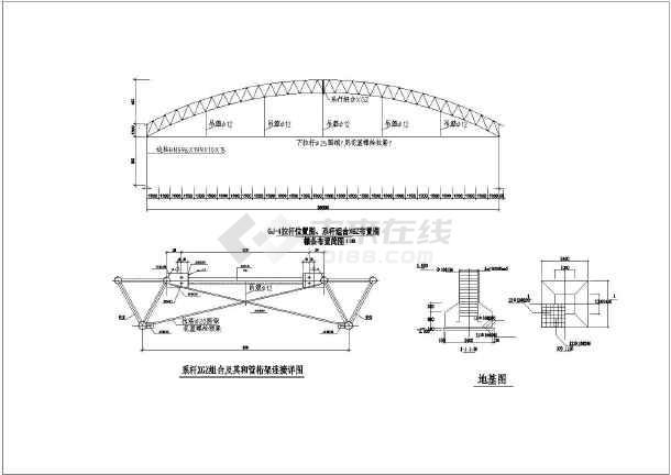 圖紙內容:鋼結構設計說明,結構簡圖和剖面腹桿軸長圖,拉桿位置圖,系桿