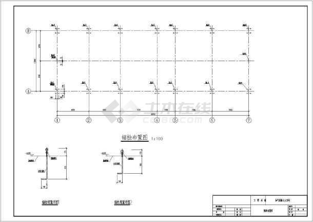 预埋布置图,屋面结构布置图,柱间支撑图,剖面图,吊车梁大样图,屋面