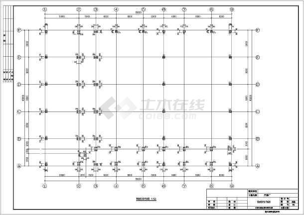 建筑结构图 厂房结构设计 轻钢结构厂房 某地单层门式刚架结构汽修厂